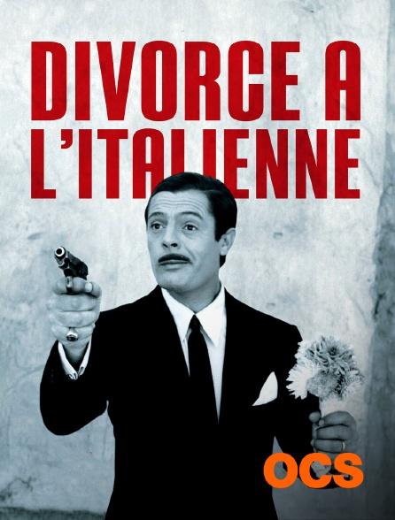 OCS - Divorce à l'italienne