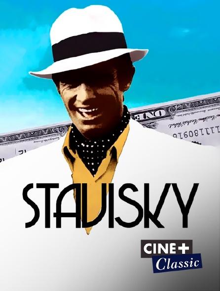 Ciné+ Classic - Stavisky