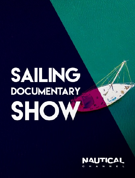 Nautical Channel - Sailing Documentary Show