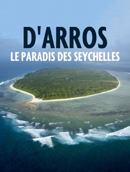 D'Arros, le paradis des Seychelles