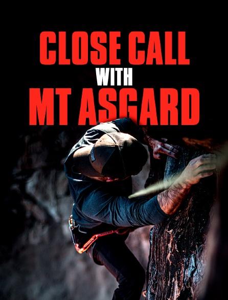 Close Call With Mt Asgard