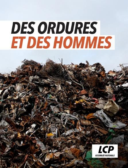 LCP 100% - Des ordures et des hommes