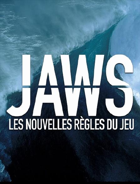 Jaws : les nouvelles règles du jeu