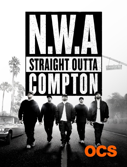 OCS - N.W.A. Straight Outta Compton