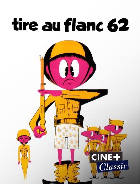 Ciné+ Classic - Tire-au-flanc 62