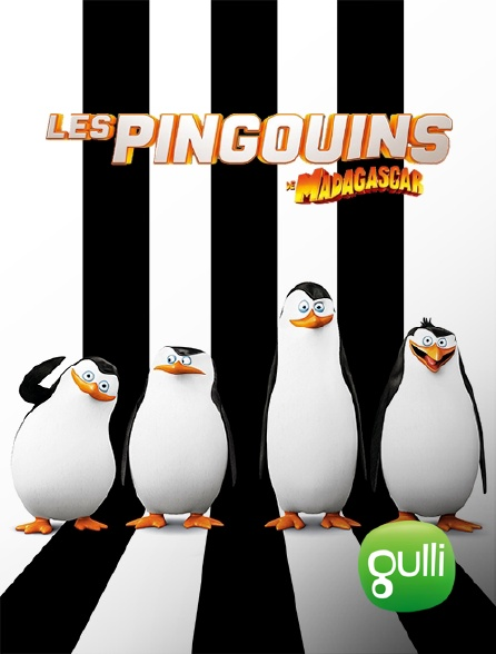 Gulli - Les pingouins de Madagascar