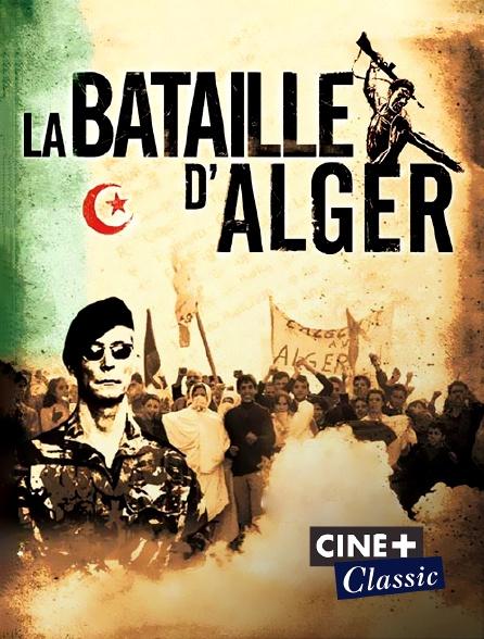 Ciné+ Classic - La bataille d'Alger