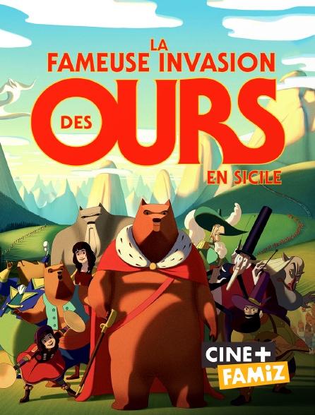 Ciné+ Famiz - La fameuse invasion des ours en Sicile