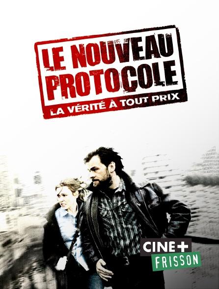 Ciné+ Frisson - Le nouveau protocole