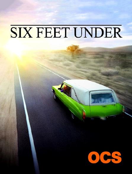 OCS - Six Feet Under