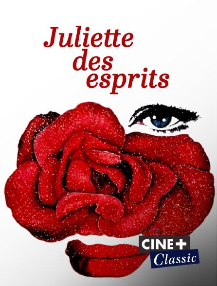 Ciné+ Classic - Juliette des Esprits