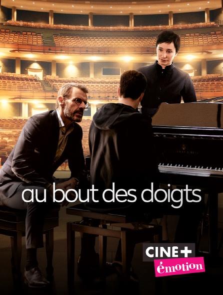 Ciné+ Emotion - Au bout des doigts