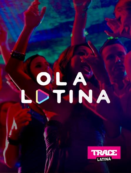 Trace Latina - Ola Latina