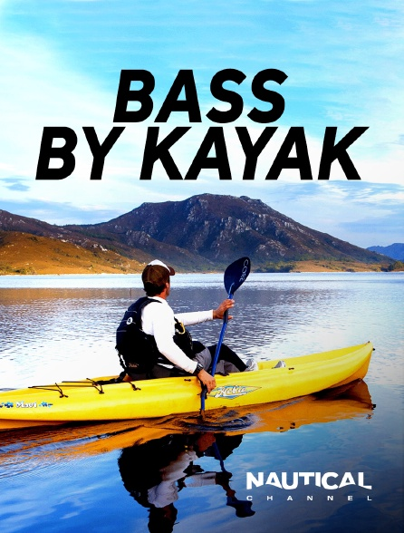 Nautical Channel - Bass By Kayak