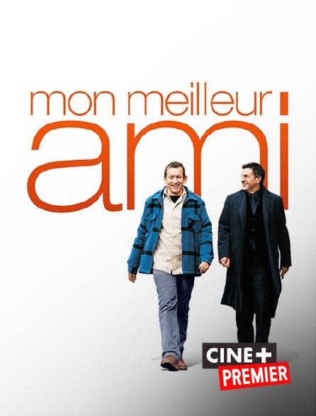 Ciné+ Premier - Mon meilleur ami