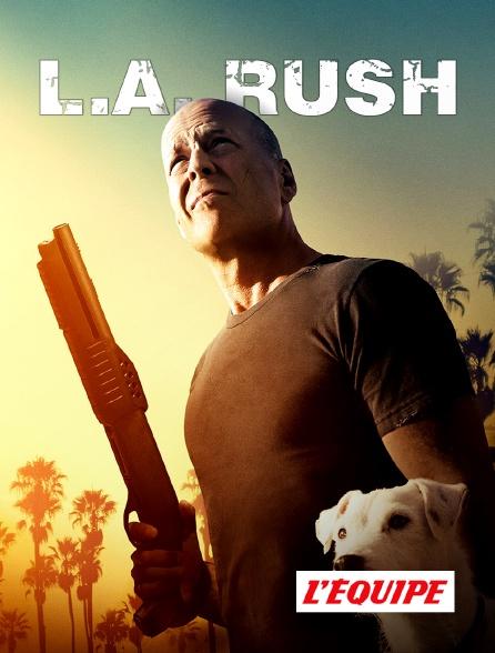 L'Equipe - L.A. Rush