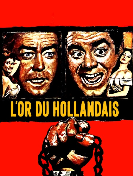 L'or du Hollandais