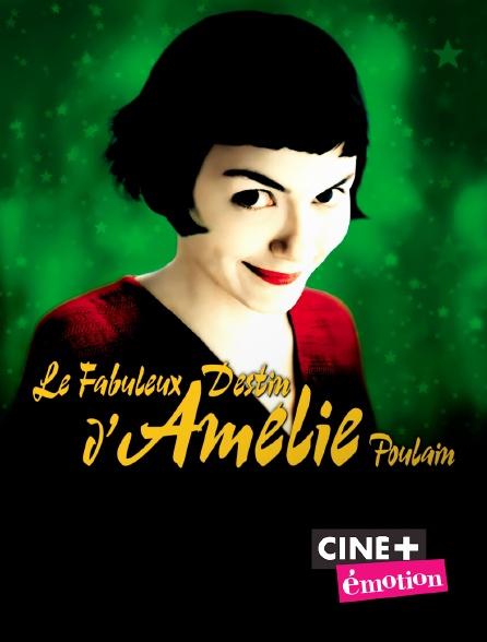Ciné+ Emotion - Le fabuleux destin d'Amélie Poulain