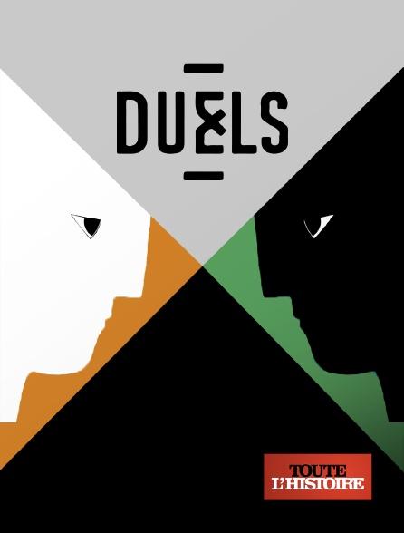 Toute l'histoire - Duels