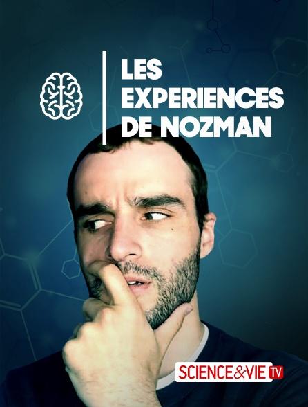 Science et Vie TV - Les expériences de Dr Nozman