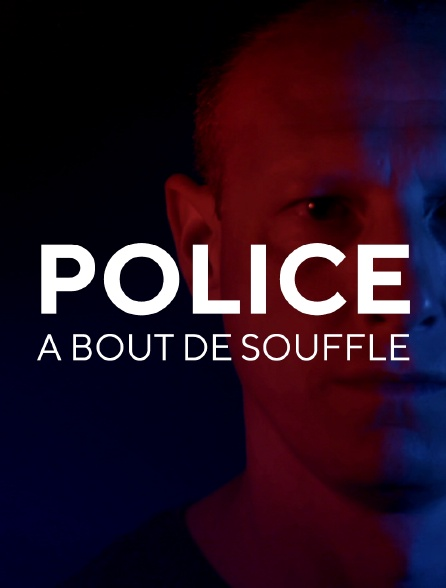 Police à bout de souffle