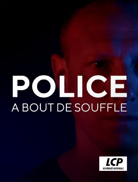 LCP 100% - Police à bout de souffle