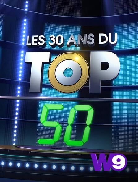 W9 - Les 30 ans du Top 50