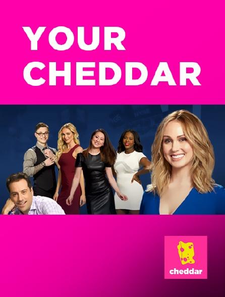 Cheddar - Your Cheddar