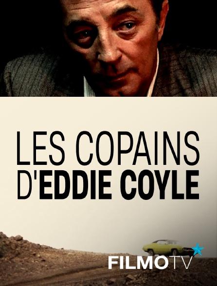 FilmoTV - Les copains d'Eddie Coyle