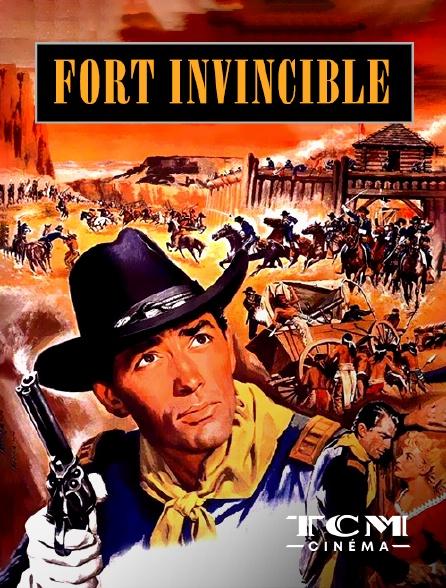 TCM Cinéma - Fort invincible