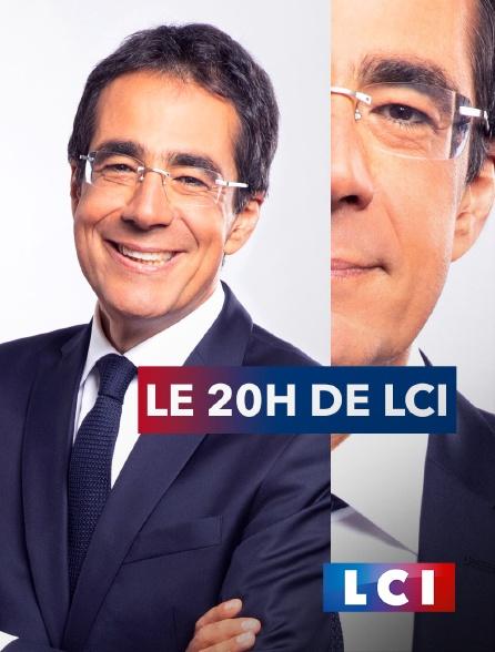 LCI - La Chaîne Info - Le 20H de LCI