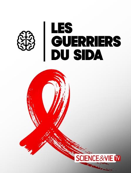 Science et Vie TV - Les guerriers du sida
