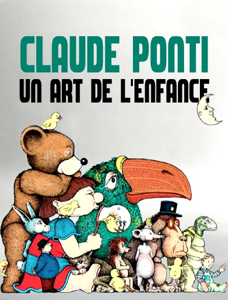 Claude Ponti, un art de l'enfance