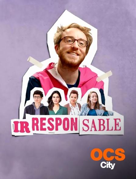 OCS City - Irresponsable