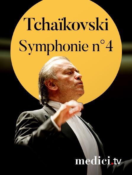Medici - Tchaïkovski, Symphonie n°4 - Valery Gergiev, Orchestre du Théâtre Mariinsky
