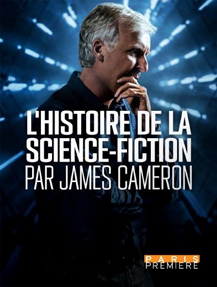 Paris Première - L'histoire de la science-fiction par James Cameron