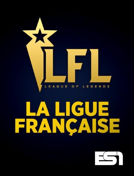 ES1 - League of Legends : La Ligue Française LFL