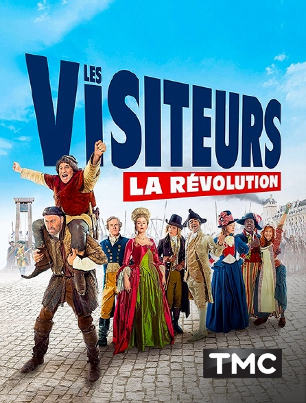 TMC - Les visiteurs : la révolution