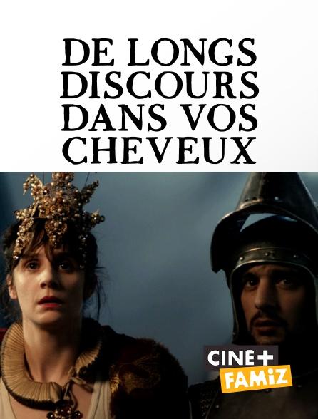Ciné+ Famiz - De longs discours dans vos cheveux