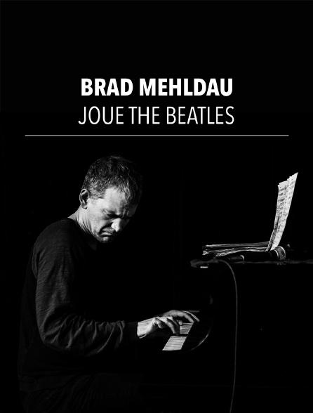Brad Mehldau joue The Beatles
