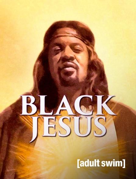 Adult Swim - Black Jesus