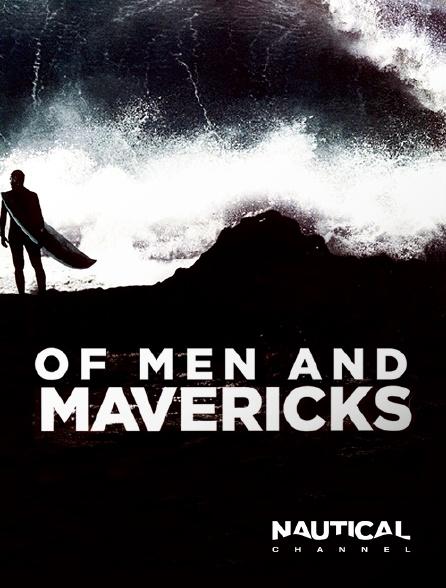 Nautical Channel - Of Men and Mavericks