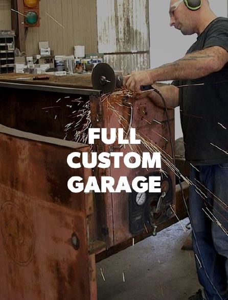 Full Custom Garage