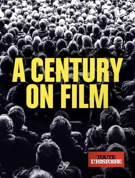 Toute l'histoire - Un siècle en images