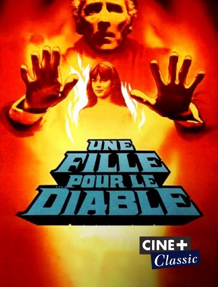 Ciné+ Classic - Une fille pour le diable