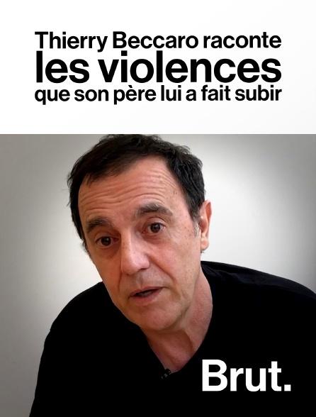 Brut - Thierry Beccaro raconte les violences que son père lui a fait subir