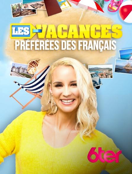 6ter - Les vacances préférées des Français