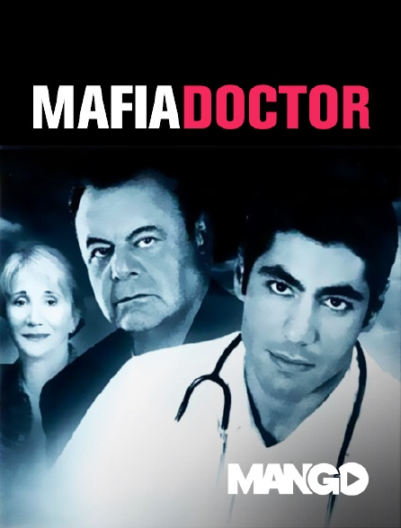 Mango - Mafia Doctor