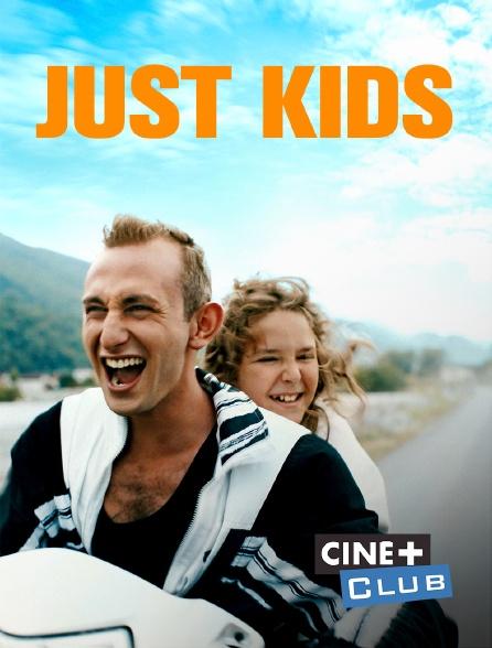 Ciné+ Club - Just Kids