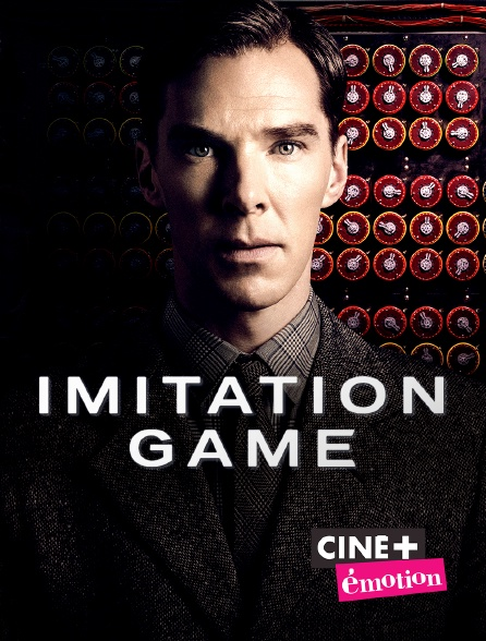 Ciné+ Emotion - Imitation Game